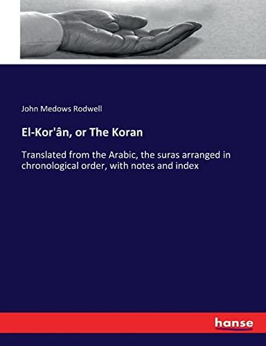 9783744754989: El-Kor'ân, or The Koran