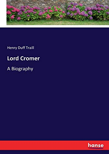 9783744764858: Lord Cromer: A Biography