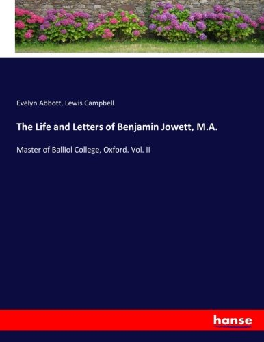 9783744764865 - Evelyn Abbott; Lewis Campbell: The Life and Letters of Benjamin Jowett, M.A: Master of Balliol College, Oxford. Vol. II - Buch