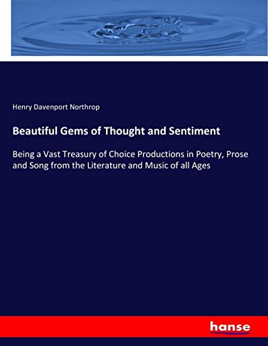Beautiful Gems of Thought and Sentiment: Henry Davenport Northrop