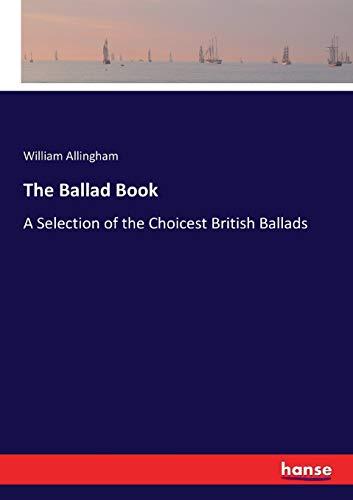 The Ballad Book (Paperback): William Allingham