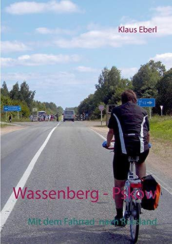 Wassenberg - Pskow: Klaus Eberl