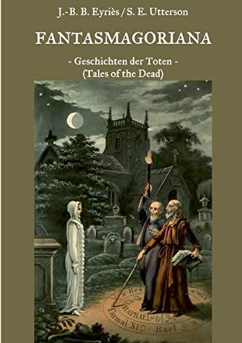 Fantasmagoriana: Friedrich Laun; Johann