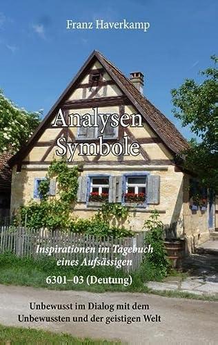 9783744860444: Analysen Symbole, 6301-6303 (Deutung): Inspirationen im Tagebuch eines Aufsässigen