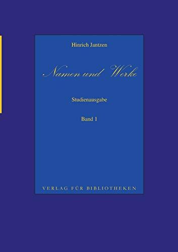 Namen Und Werke 1 - Hinrich Jantzen