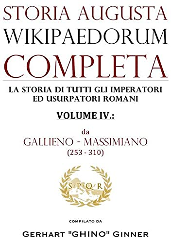 storia augusta wikipaedorum completa - IV.: da: gerhart ginner