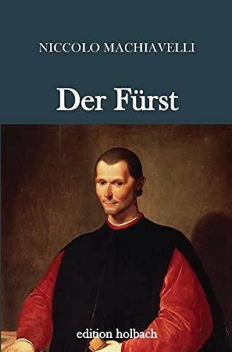 Der Fürst: Machiavelli, Niccolo