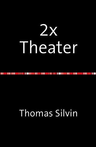 2x Theater (Paperback): Thomas Silvin
