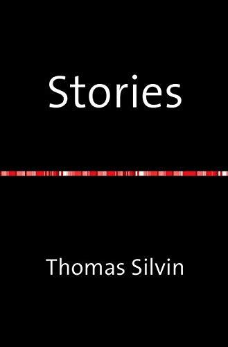 Stories (Paperback): Thomas Silvin