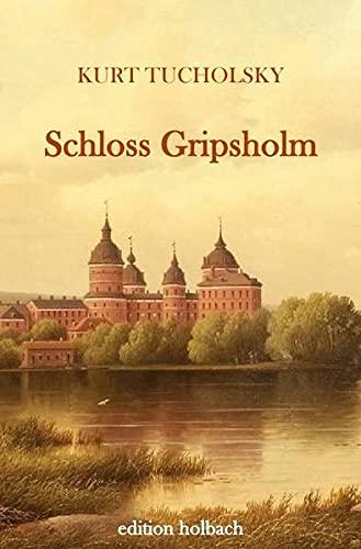Schloss Gripsholm: Tucholsky, Kurt