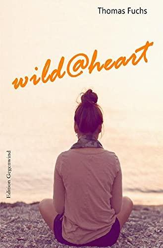 9783745075571: wild@heart