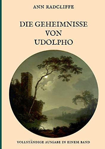 Die Geheimnisse von Udolpho - Vollständige Ausgabe in einem Band - Radcliffe, Ann