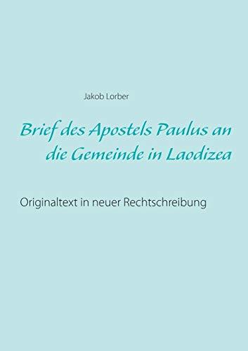 Brief Des Apostels Paulus an Die Gemeinde: Jakob Lorber