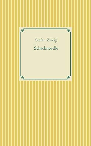 Schachnovelle: Stefan Zweig