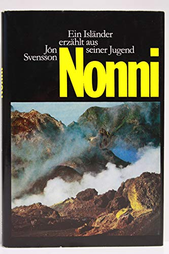 Nonni - Ein Isländer erzählt aus seiner: Svensson, Jon