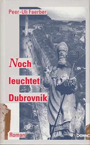 9783746210513: Noch leuchtet Dubrovnik (Livre en allemand)