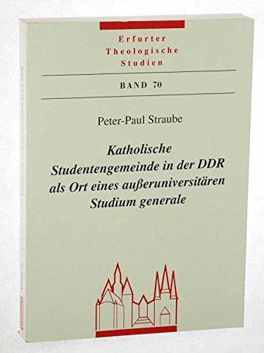 9783746211602: Katholische Studentengemeinde in der DDR als Ort eines ausseruniversitären Studium generale (Erfurter theologische Studien)