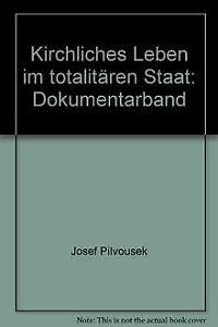 9783746212340: Kirchliches Leben im totalit�ren Staat: Dokumentarband