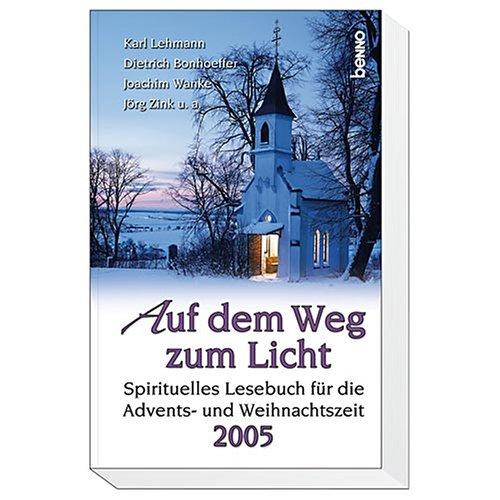 9783746217703: Spirituelles Lesebuch für die Advents- und Weihnachtszeit 2005