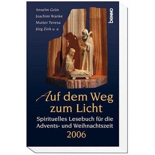 9783746218571: Auf dem Weg zum Licht 2006. (Kalender)