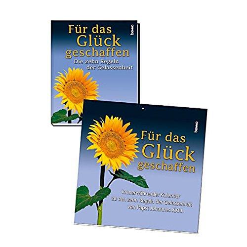 9783746219080: Johannes XXIII: Für das Glück geschaffen. Buch/Kalender: Die zehn Regeln der Gelassenheit