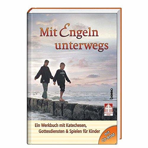 9783746220741: Mit Engeln unterwegs: Ein Werkbuch mit Katechesen, Gottesdiensten und Spielen für Kinder