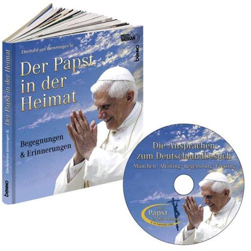 9783746220901: Der Papst in der Heimat: Die schönsten Bilder und Texte vom Deutschlandbesuch 2006