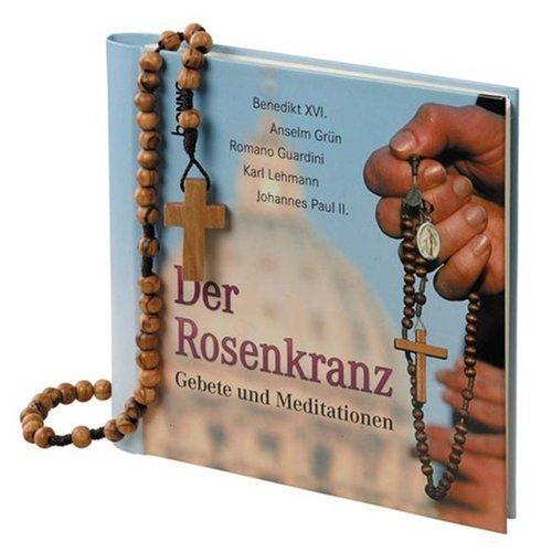 9783746221328: Der Rosenkranz: Gebete und Meditationen