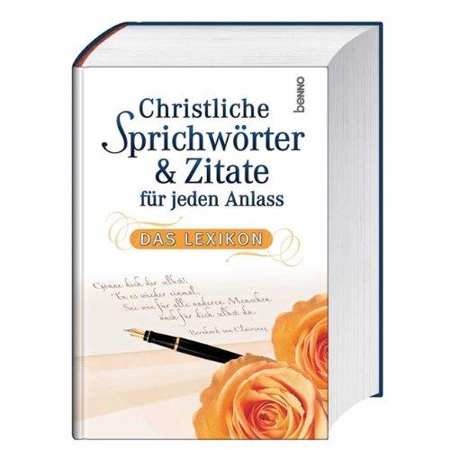 9783746224800: Christliche Sprichwörter und Zitate für jeden Anlass: Das Lexikon