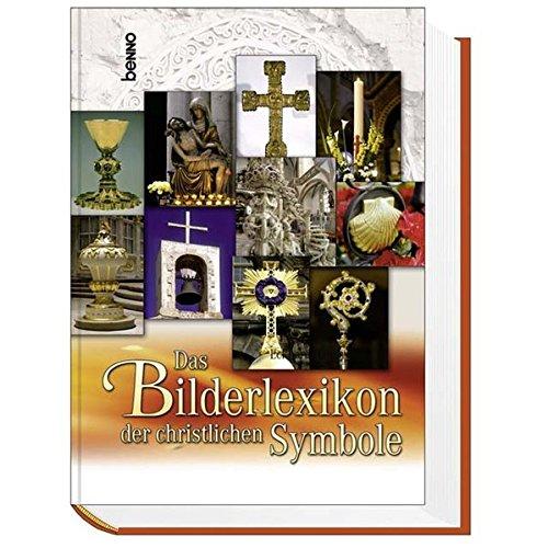 9783746224862: Das Bilderlexikon der christlichen Symbole.
