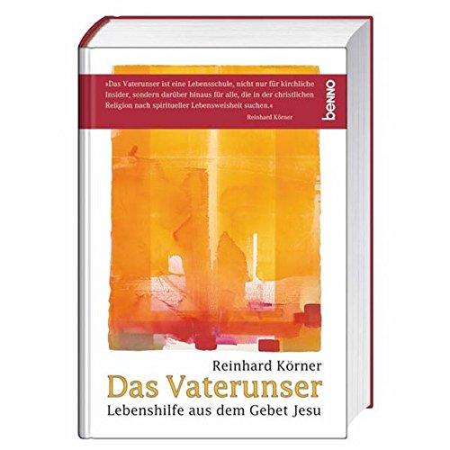 9783746224893: Das Vaterunser: Lebenshilfe aus dem Gebet Jesu