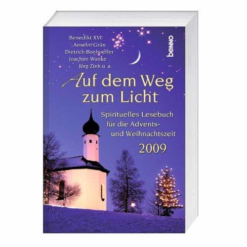 9783746224985: Auf dem Weg zum Licht 2009: Spirituelles Lesebuch für die Advents- und Weihnachtszeit