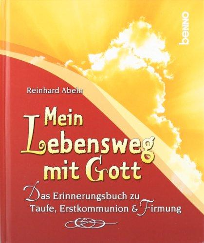 9783746227801: Mein Lebensweg mit Gott: Das Erinnerungsbuch zu Taufe, Erstkommunion & Firmung