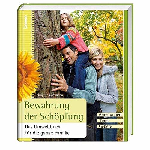 9783746229102: Bewahrung der Schöpfung: Das Umweltbuch für die ganze Familie