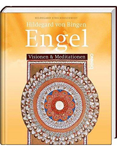9783746230573: Hildegard von Bingen - Engel: Visionen & Meditationen