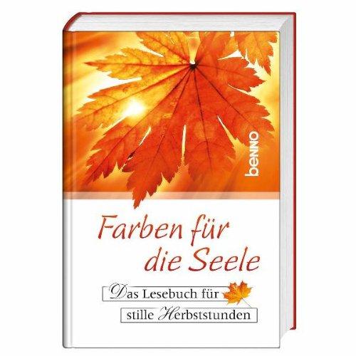9783746231389: Farben für die Seele: Das Lesebuch für stille Herbststunden