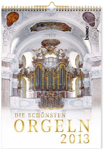 9783746232737: Die sch�nsten Orgeln 2013