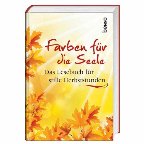 9783746234496: Farben für die Seele: Das Lesebuch für stille Herbststunden