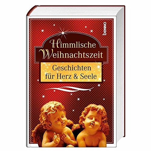 9783746235042: Himmlische Weihnachtszeit: Geschichten für Herz & Seele