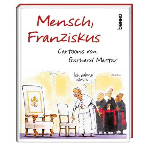 9783746239378: Mensch, Franziskus: Cartoons von Gerhard Mester