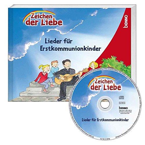 9783746239552: 'Zeichen der Liebe' - Das Liederbuch für Erstkommunionkinder. m. CD