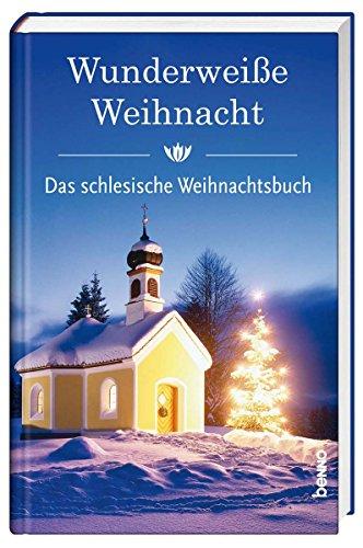 9783746241432: Wunderweiße Nacht: Das schlesische Weihnachtsbuch