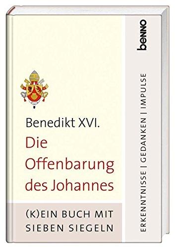 9783746241753: Die Offenbarung des Johannes: (K)ein Buch mit sieben Siegeln - Erkenntnisse, Gedanken, Impulse