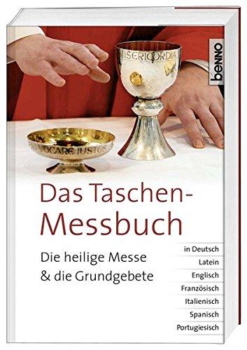 9783746243375: Das Taschen-Messbuch: Die heilige Messe und die Grundgebete in Deutsch, Latein, Englisch, Franz�sisch, Italienisch, Spanisch, Portugiesisch