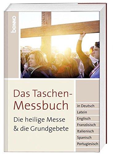 Das Taschen-Messbuch: Die heilige Messe die Grundgebete