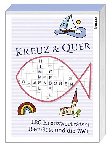 9783746244488: Kreuz & quer: 120 Kreuzworträtsel über Gott und die Welt