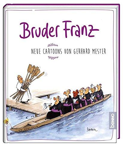 9783746244518: Bruder Franz: Neue Cartoons von Gerhard Meester