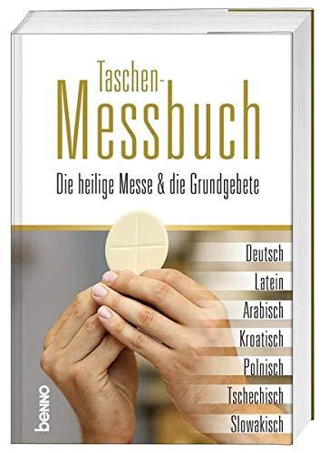 Taschen-Messbuch: Die heilige Messe die Grundgebete in