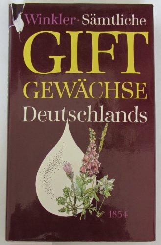 9783746300719: Sämmtliche Giftgewächse Deutschlands naturgetreu dargestellt und allgemein fasslich beschrieben