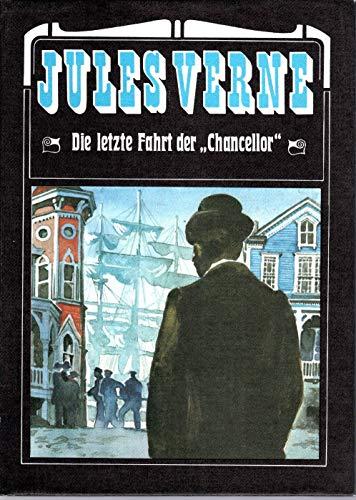 Die letzte Fahrt der Chancellor: Jules Verne